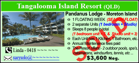Tangalooma Island Resort  - $3600 - SOLD